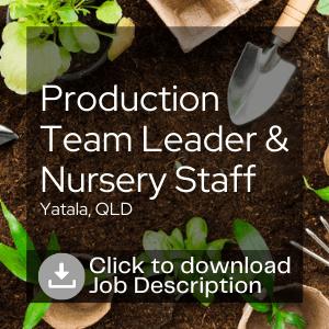 Production Team Leader & Nursery Staff